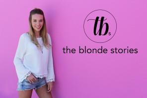 ALL NEW – Aus TheBlondeFoodRebel wird TheBlondeStories!